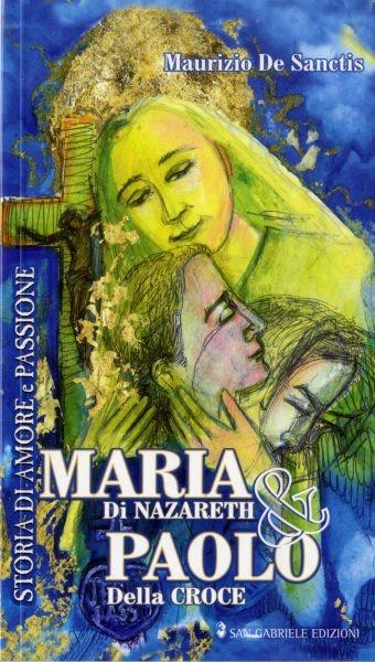 Maria di Nazareth & Paolo Della Croce